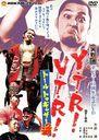 矢野通デビュー11周年記念DVD Y・T・R! V・T・R! ~トール トゥギャザー通(ツー)~