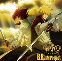 TVアニメ『牙狼〈GARO〉-炎の刻印-』新OP主題歌:B.B.