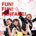 FUN ! FUN ! FANFARE !