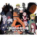 ROAD TO NINJA -NARUTO THE MOVIE- Original Soundtrack