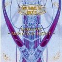 バブル 90'S -マハラジャ・ナイト-