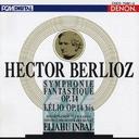 ベルリオーズ 幻想交響曲 レリオあるいは生への復帰