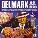 デルマーク・レコード不滅の60年~ブルース! ブルース! ブルース!