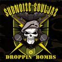 DROPPIN' BOMBS