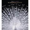 Francfranc presents GLAMOROUS HUNTER