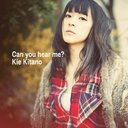 Can you hear me? [DVD付初回限定盤/ジャケットA]/北乃きい