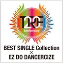TRF 20th Anniversary year BEST Single Collection × EZ DO DANCERCIZE