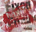 OLDCODEX Single Collection 「Fixed Engine」