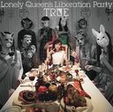 Lonely Queen's Liberation Party [Blu-ray付初回限定盤]/TRUE
