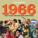 """ジョン・サヴェージ """"1966~ザ・イヤー・ザ・ディケード・エクスプローデッド"""""""