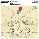 B-side Collection『Across the metropolis』