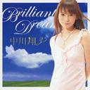 Brilliant Dream / 中川翔子