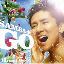 SAMBA de GO -HIROMI GO Latin Song Collection- [通常盤] / 郷ひろみ