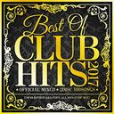 BEST OF CLUB HITS 2017 -OFFICIAL MIXCD 2DISC 100SONGS-/DJ LALA