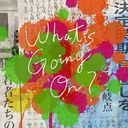 What's Going On? [CD+DVD] [通常盤]/Official髭男dism