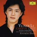 ユンディ・リ(Pf) /ショパン&リスト: ピアノ協奏曲第1番
