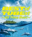 BEST of TUBEst 〜All Time Best〜 [4CD+DVD/初回生産限定盤]/TUBE