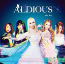 We Are [DVD付初回限定盤]/Aldious