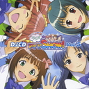 DJCD「ラジオdeアイマSHOW!」