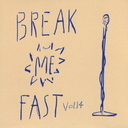 Break Me Fast Vol.14