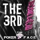 POKERFACE THE 3RD
