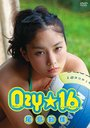 尾島知佳 Ozy☆16 (おじぃーしっくすてぃーん)
