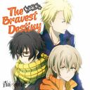 TVアニメ「青春×機関銃」オープニング主題歌  The Bravest Destiny