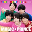 YUME no MELODY / Dreamland [初回限定盤/西岡健吾盤]/MAG!C☆PRINCE