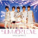 SUMMER LOVE [DVD付初回限定盤]/MAG!C☆PRINCE