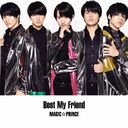 Best My Friend [DVD付初回限定盤 A]/MAG!C☆PRINCE