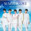 SUMMER LOVE [通常盤]/MAG!C☆PRINCE