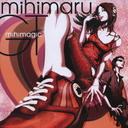 mihimagic [DVD付限定盤]mihimaru GT