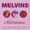 MELVINMANIA BEST OF THE ATLANTIC YEARS 1993-1996