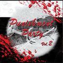 Punishment Party Vol.2
