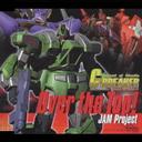 機甲武装Gブレイカー オープニングテーマ  「Over the Top!」