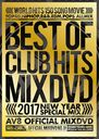 2017 BEST OF CLUB HITS AV8 OFFICIAL MIXDVD