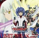 TVアニメ『カードファイト!! ヴァンガード アジアサーキット編』オープニングテーマ  LIMIT BREAK