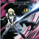 CLAYMORE INTIMATE PERSONA〜キャラクターソング集〜