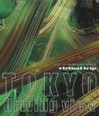 virtual trip TOKYO driving view