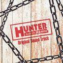 HUNTER ~その女たち、賞金稼ぎ~ Original Sound Track