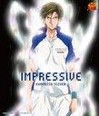 IMPRESSIVE (テニスの王子様 キャラクターCD)