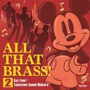 ALL THAT BRASS! 2~Sax Four / Toontown Sound Makers~