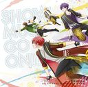 TVアニメ「スタミュ」第2期オープニングテーマ  SHOW MUST GO ON!!
