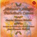 アルビノーニのアダージョ、パッへルベルのカノン&バッハ  G線上のアリア