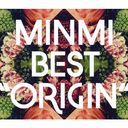 ORIGIN [2CD+DVD]/MINMI