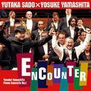 山下洋輔  ピアノ協奏曲「エンカウンター」+ 山下洋輔のボレロ