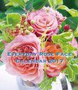 卓上 EVERYDAY ROSE FACE