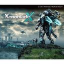 「XenobladeX」Original Soundtrack/澤野弘之