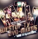 Westup-TV DVD-MIX 06mixed by DJ FILLMORE& NEW GENE