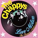 LOVE MOTION -THE CHAPPYS ANTHOLOGY-